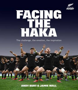 Facing the Haka  - Andy Burt and Jamie Wall
