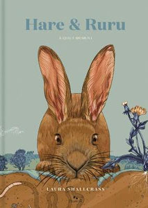 Hare and Ruru : The Quiet Moment - Laura Shallcrass