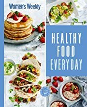 Healthy Food Everyday – The Australian Women's Weekly