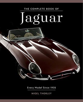 The Complete Book of Jaguar : Every Model Since 1935 - Nigel Thorley