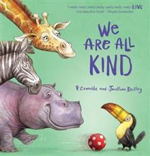 We Are All Kind - P. Crumble & Johnathan Bentley