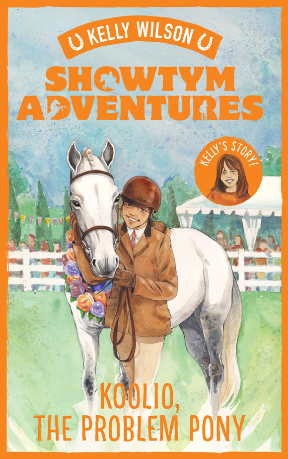 Showtym Adventures 5: Koolio, the Problem Pony - Kelly Wilson