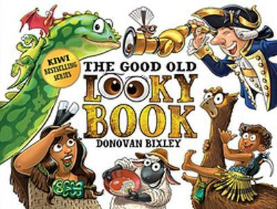 The Good Old Looky Book - Donovan Bixley
