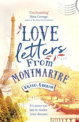 Love Letters From Montmartre - Nicolas Barreau