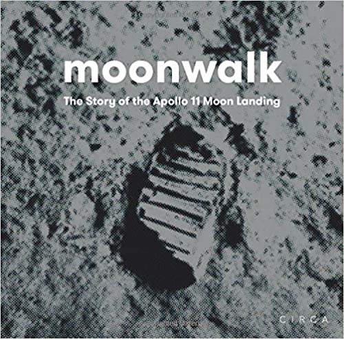 Moonwalk: The Story of the Apollo 11 Moon Landing - David Jenkins