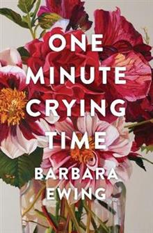 One Minute Crying Time - Barbara Ewing