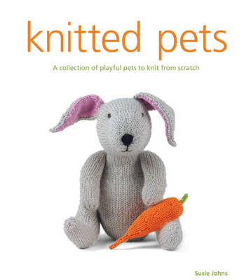 Knitted Pets - Susie Johns