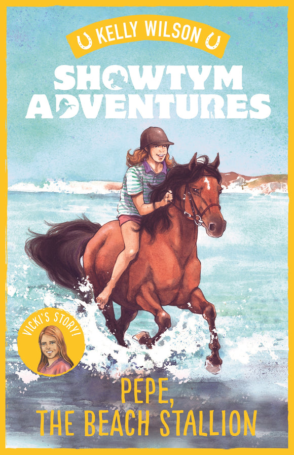 Showtym Adventures 6: Pepe, the Beach Stallion - Kelly Wilson