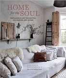 Home for the Soul: Sustainable and thoughtful decorating and design - Sara Bird