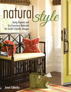 Natural Style: Using Organic and Eco-Conscious Materials for Earth-Friendly Designs