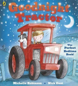 Goodnight Tractor - Michelle Robinson