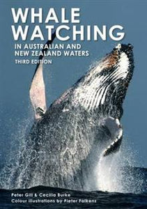 Whale Watching in Australia and New Zealand Waters - Peter Gill