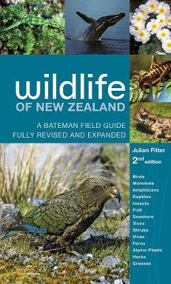 Wildlife of New Zealand 2nd Edition - Julian Fitter