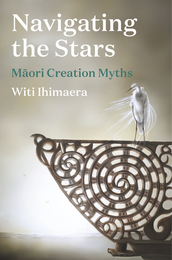 Navigating the Stars : Maori Creation Myths  - Witi Ihimaera