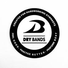 "3"" round Dry Bands sticker. Created for hard working gymnasts.  Feel good, practice better, perform best."