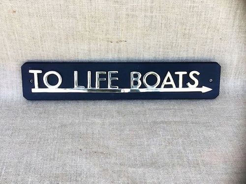'To The Life Boats' sign