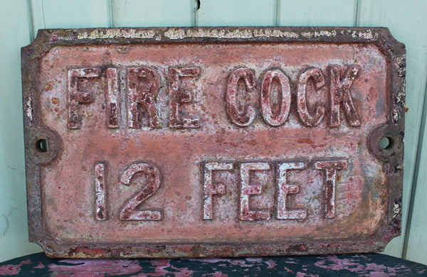 "A Victorian Cast Iron Sign ""Fire Cock 12 Feet"""