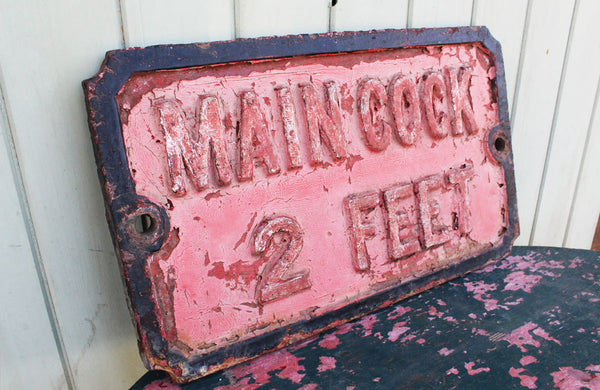 "Cast Iron Victorian Sign ""Main Cock 2 Feet"""