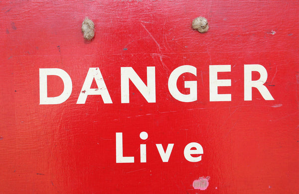 "Vintage Power Station Sign ""Danger Live"""