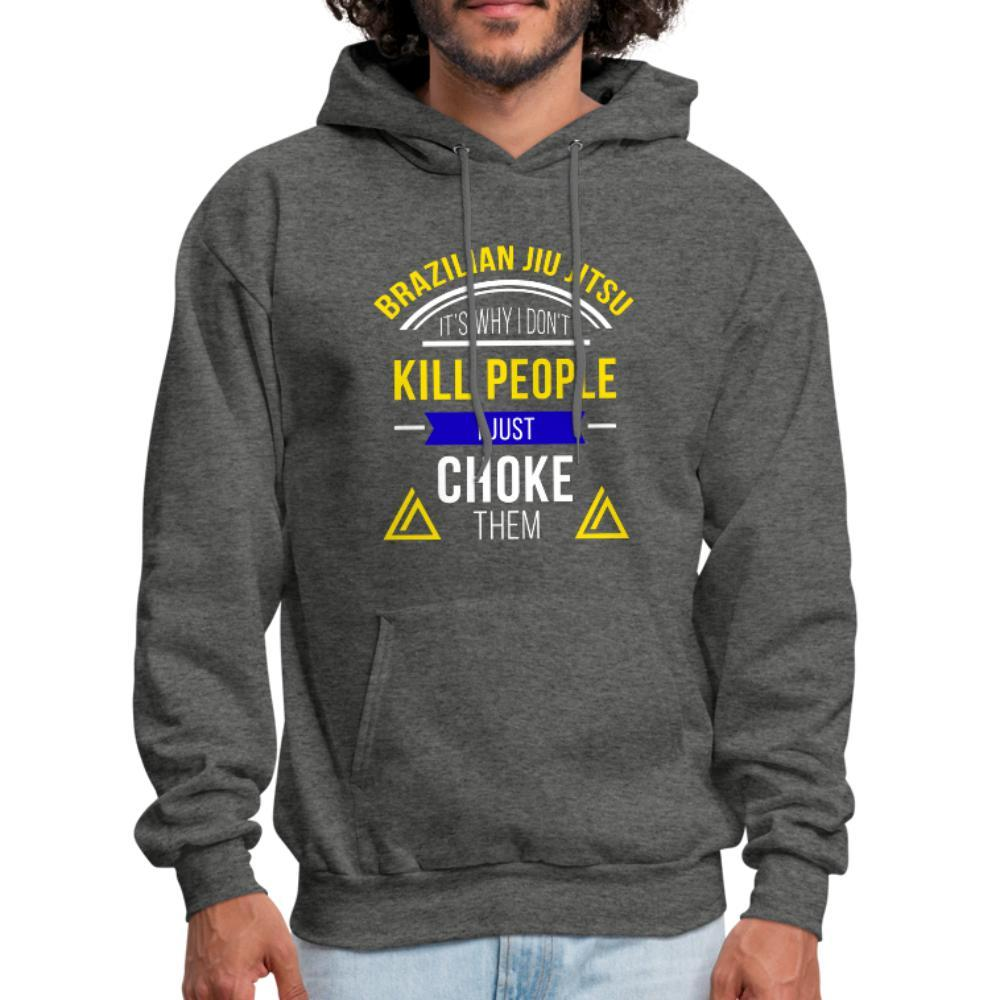 I don't kill people I just choke them Men's Hoodie- [option1Jiu Jitsu Legacy | BJJ Apparel and Accessories