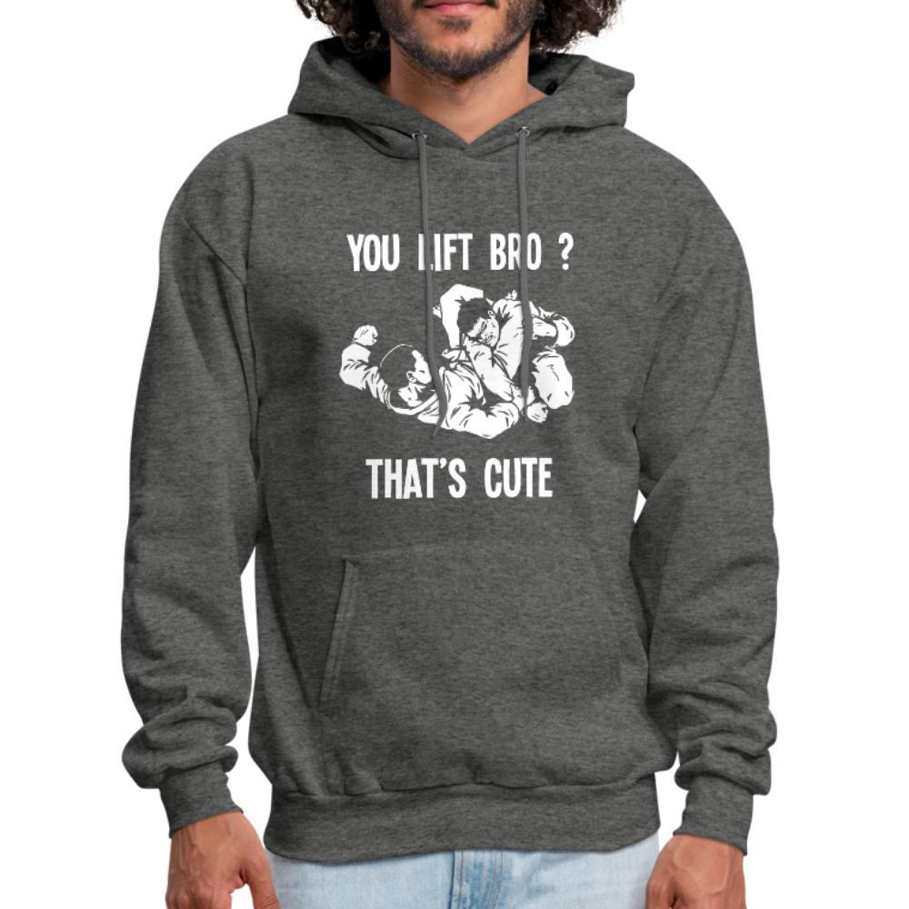 You Lift Bro? That's Cute Men's Hoodie- [option1Jiu Jitsu Legacy | BJJ Apparel and Accessories