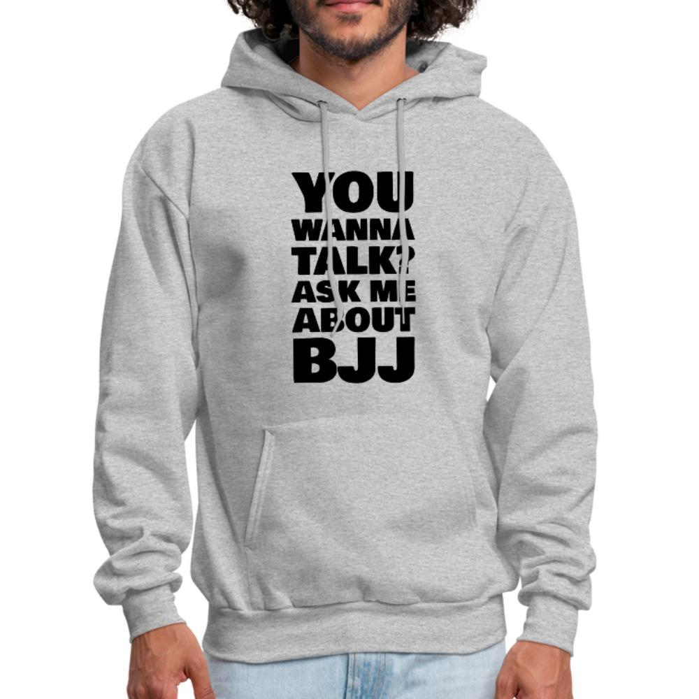 You wanna talk? Men's Hoodie - heather gray