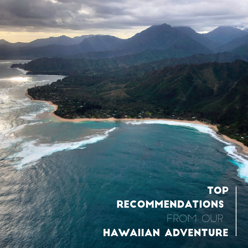 Our Top Hawaii Recommendations