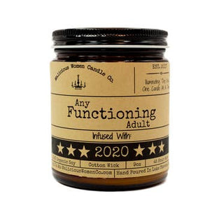 Any Functioning Adult 2020 Candle