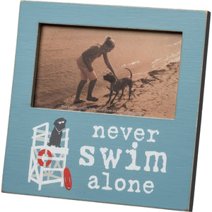 Never Swim Alone Picture Frame