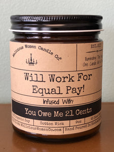 Will Work For Equal Pay Candle