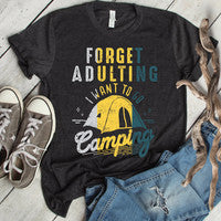 Forget Adulting T-Shirt