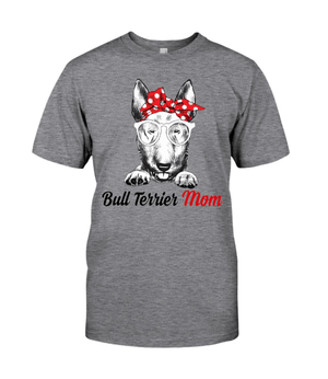 Bull Terrier Mom Classic T-Shirt 1