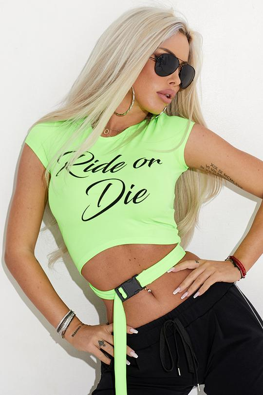 RIDE OR DIE GREEN T-SHIRT 7216G