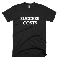 Success Costs Tee-Black - shopsoeclothing