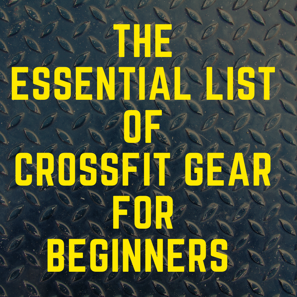 The Essential list of CrossFit gear for Beginners