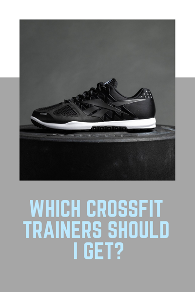 Which CrossFit Trainers should I get?