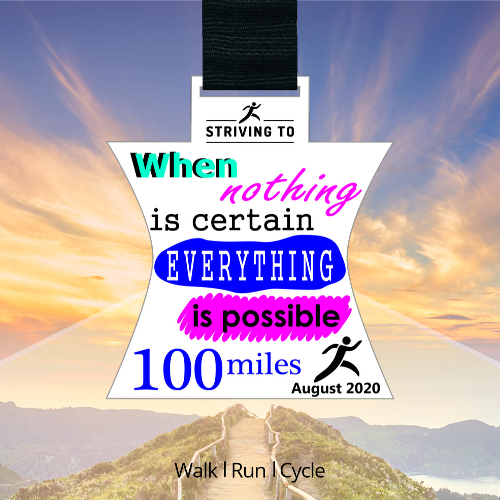 100 Miles - Everything is Possible