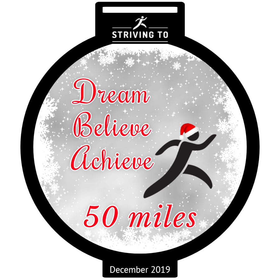 50 Miles - Striving To... Dream, Believe, Achieve