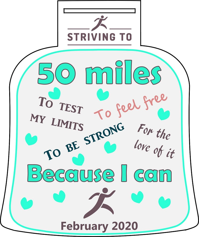 50 Miles - Striving To... Because I can