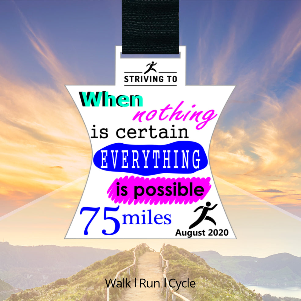 75 Miles - Everything is Possible