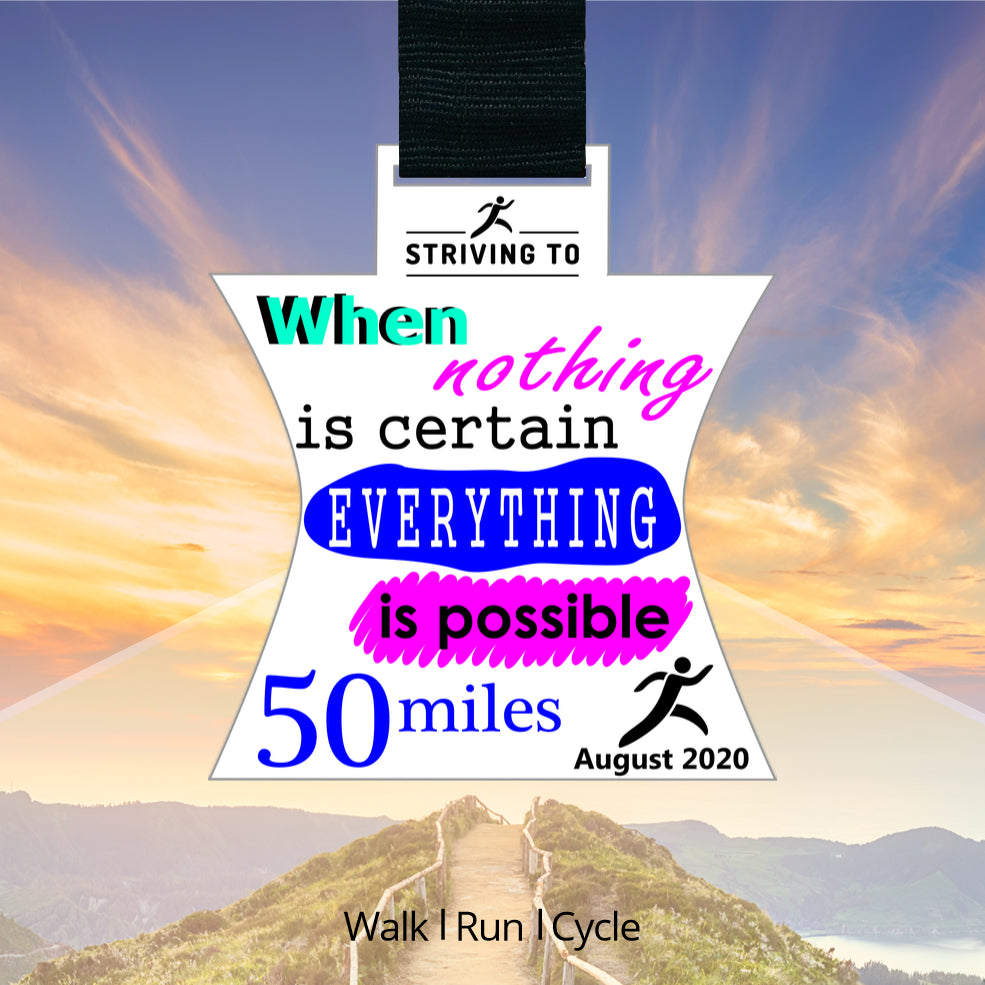 50 Miles - Everything is Possible