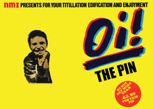 OI! THE PIN enamel pin