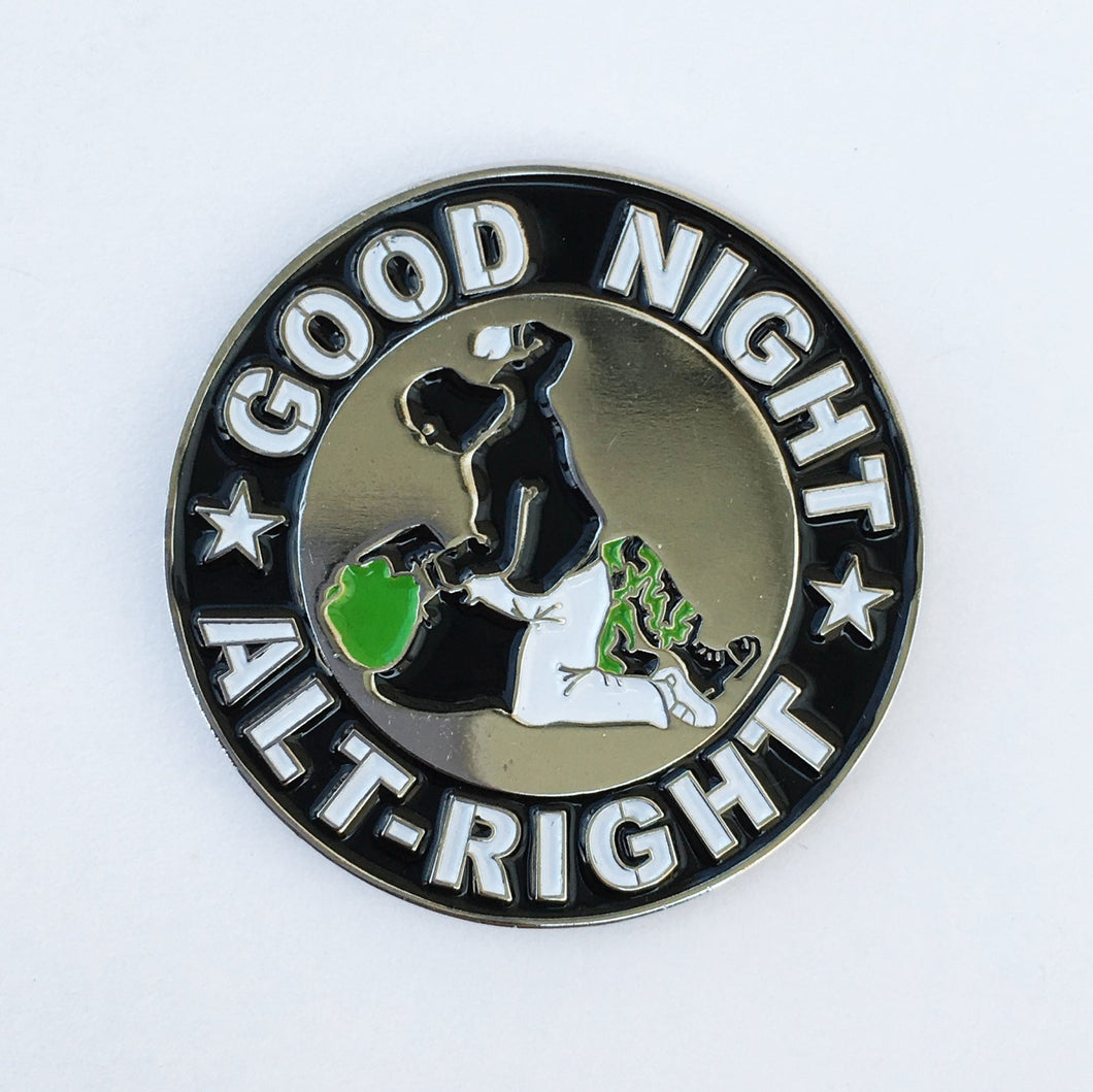 GOODNIGHT ALT RIGHT Enamel Pin