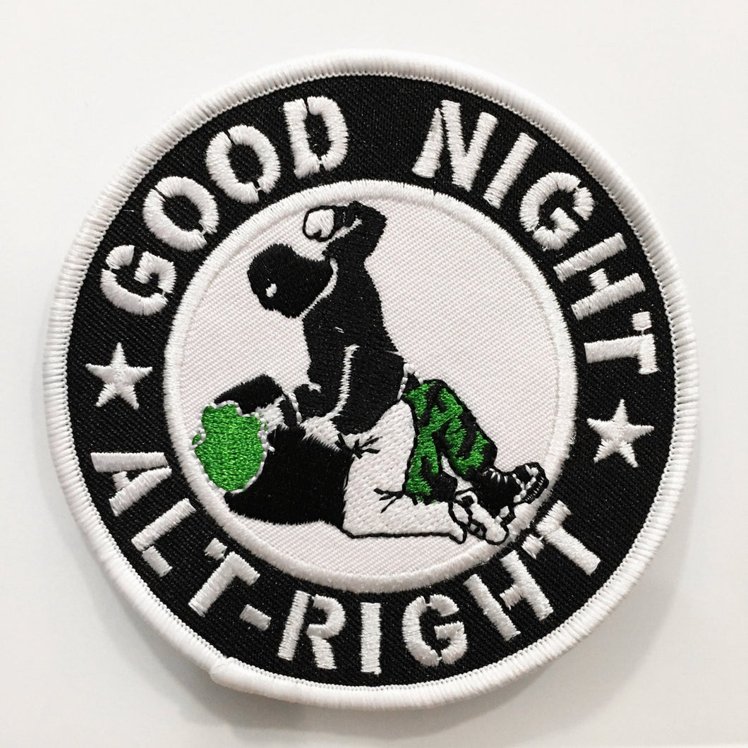 GOODNIGHT ALT-RIGHT Embroidered Patch