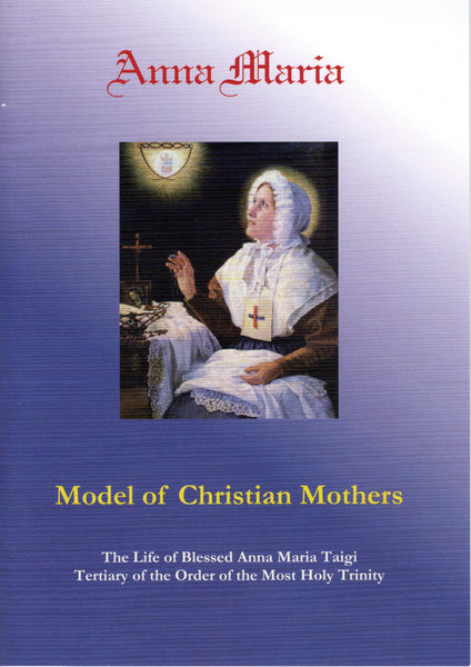 Anna Maria - Model of Christian Mothers