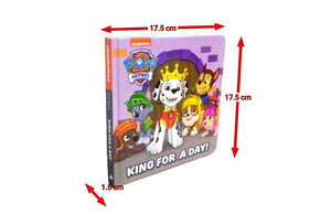 Paw Patrol - King For A Day Board Book