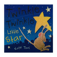 Kate Toms - Twinkle Twinkle Little Star Book