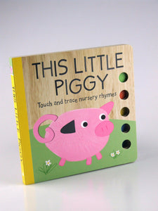 Touch and Trace Board Book: This Little Piggy and other Nursery Rhymes