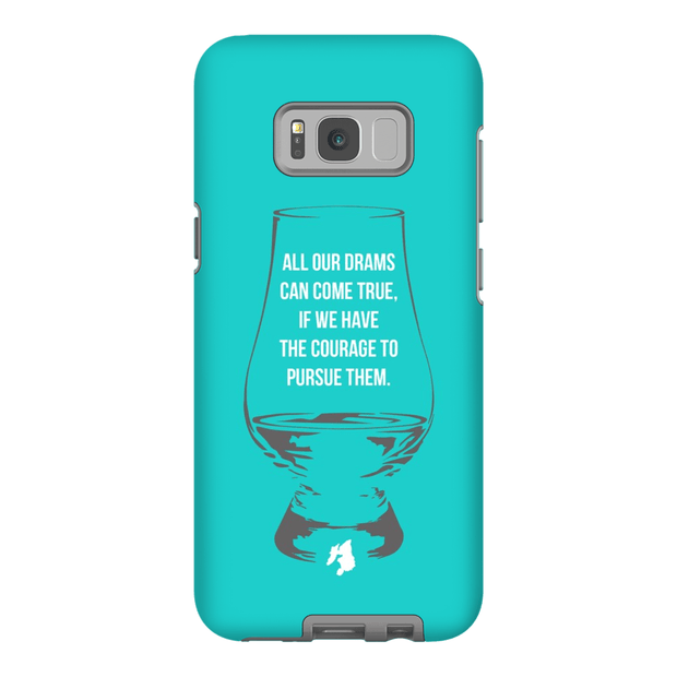 """All Our Drams Can Come True"" Phone Case"