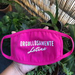 Orgullosamente Latina Pink Mask in WHITE Font/